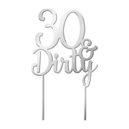 Cake Topper - 30 & Dirty - Silver Mirror Acrylic